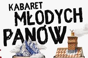 Kabaret Młodych Panów w Antwerpii!